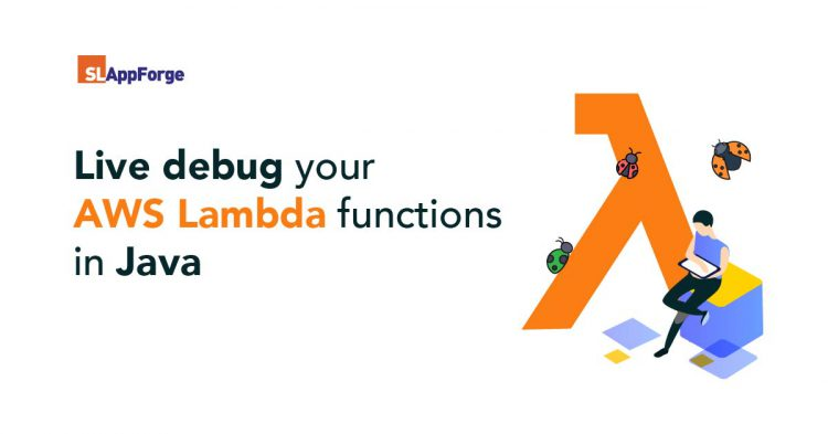 Live debug your AWS Lambda functions in Java
