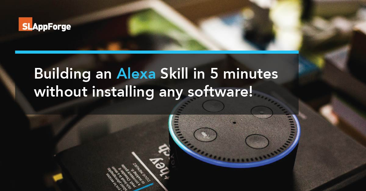 Building an Alexa Skill in 5 minutes