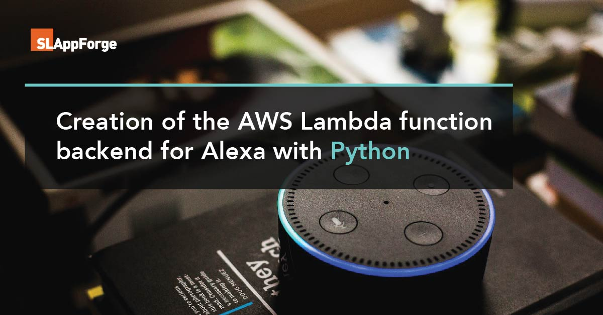 Creation of the AWS Lambda function backend for Alexa with Python