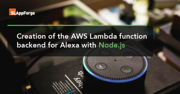 Creation of the AWS Lambda function backend for Alexa with NodeJS