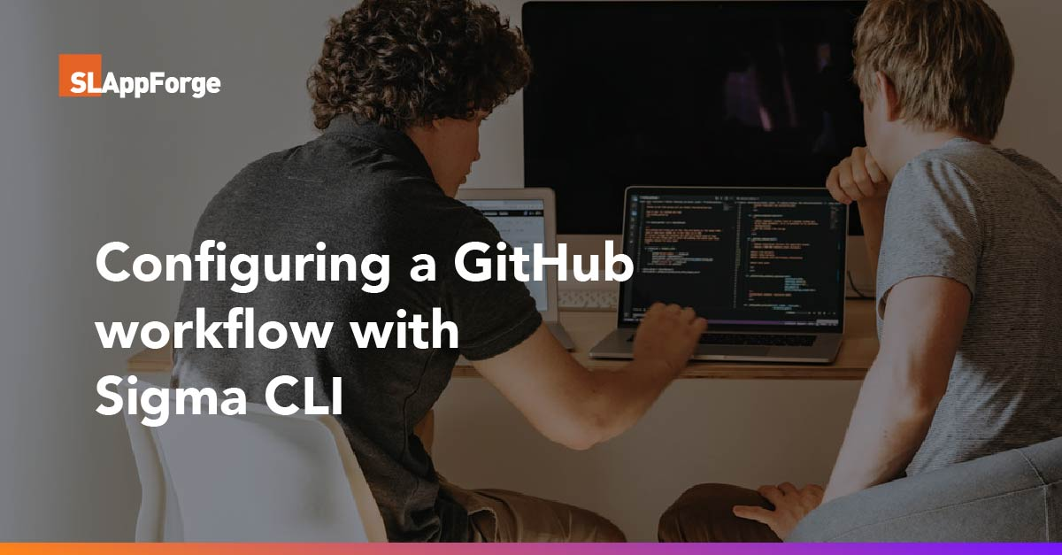 Configuring a GitHub workflow with Sigma CLI